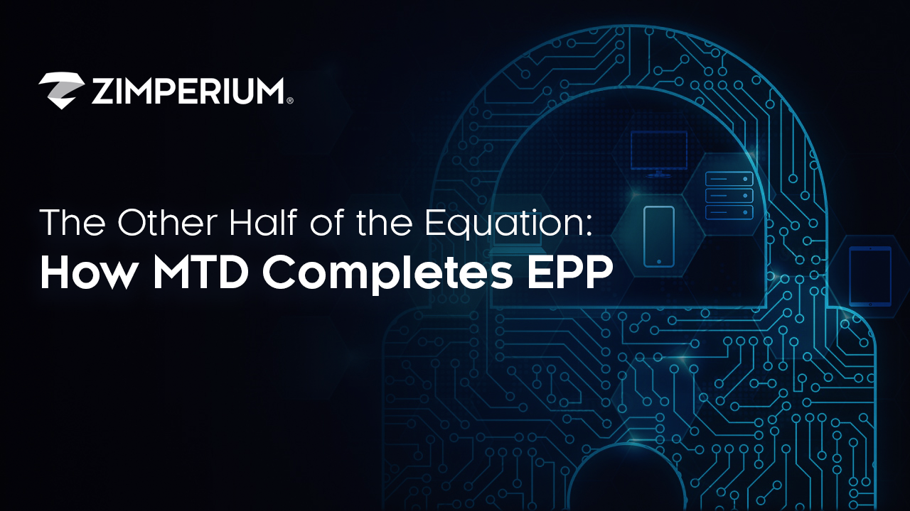 The Other Half of the Equation: How MTD Completes EPP