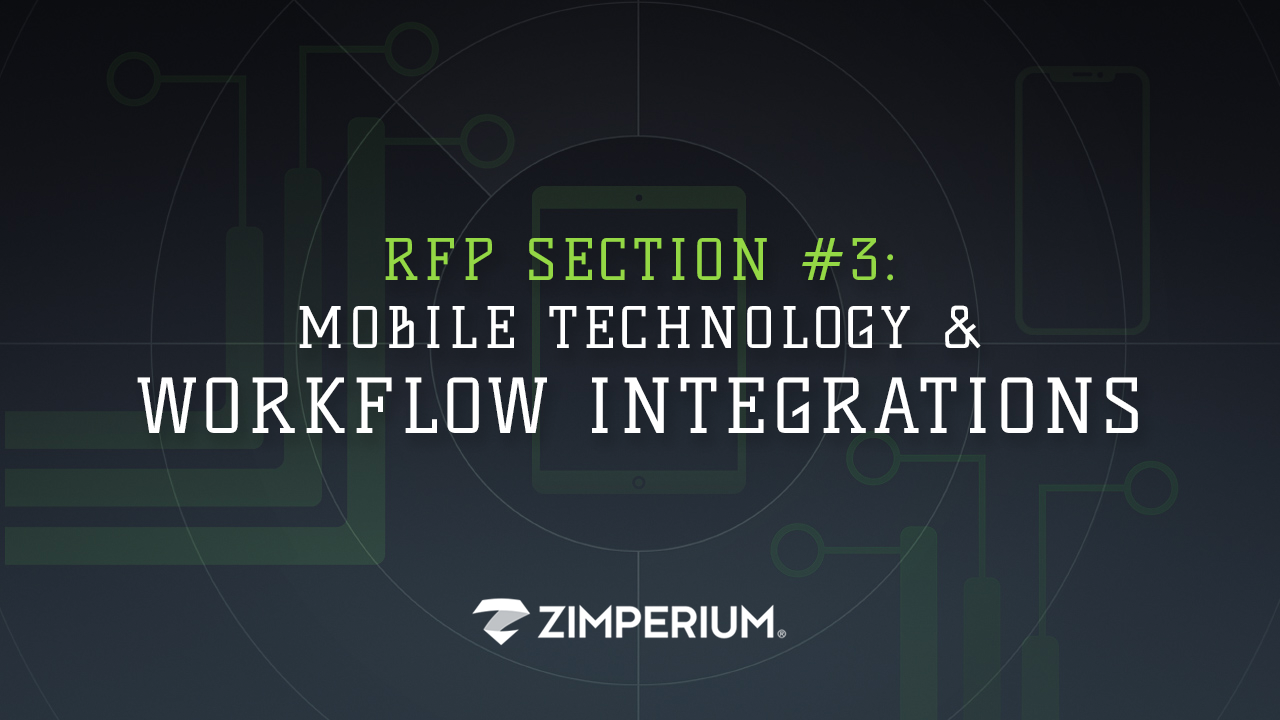 5 Must-Have Sections For Every Enterprise Mobile Security RFP - Must-Have #3: Mobile Technology & Workflow Integrations