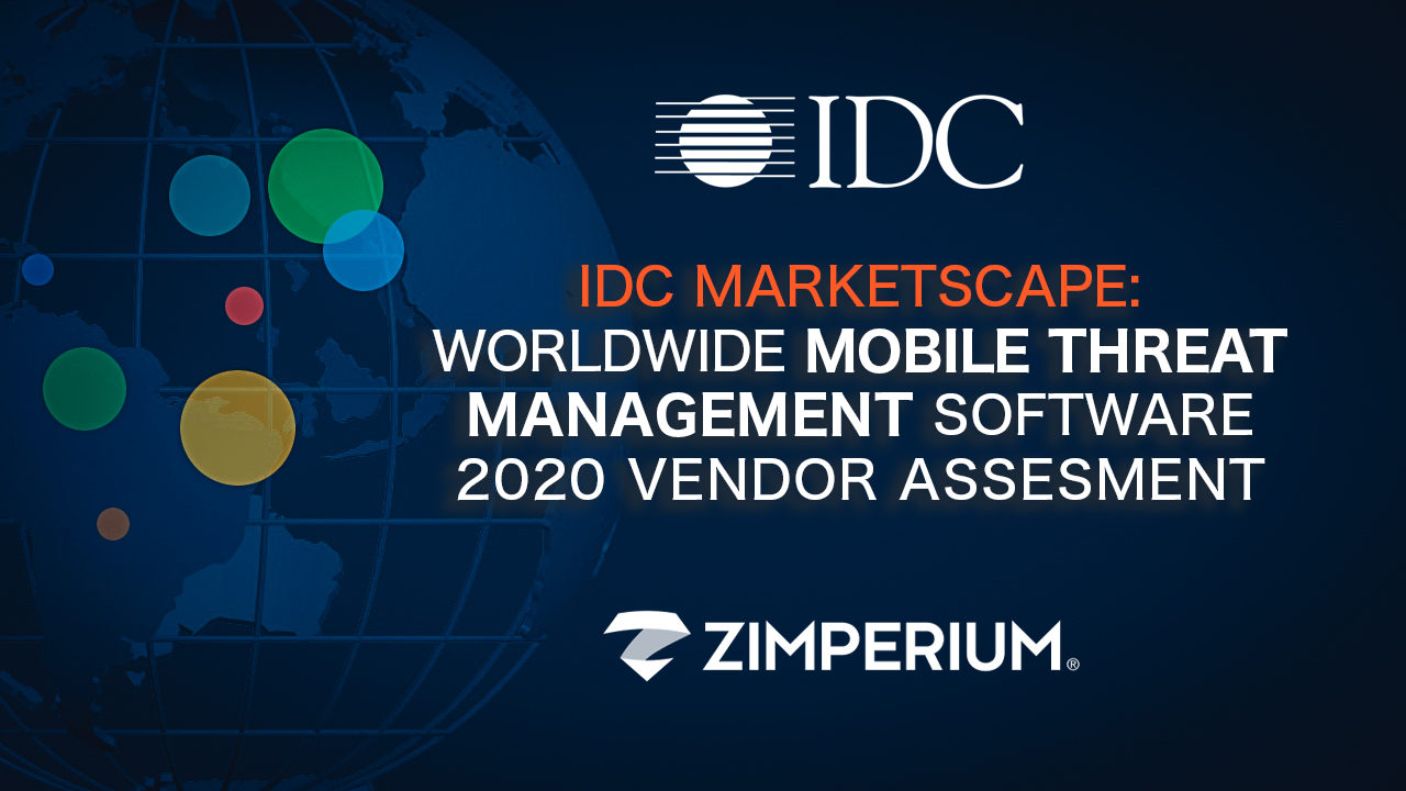 Zimperium Named a Leader in IDC MarketScape for Mobile Threat Management
