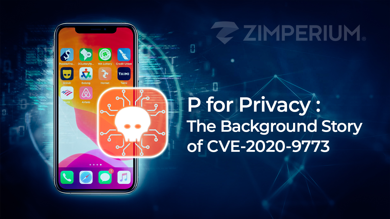 P for Privacy - The Background Story of CVE-2020-9773